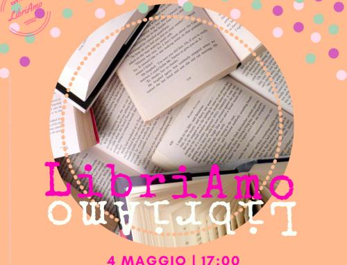 LibriAmo Gruppo di lettura autogestito. Maggio 2018