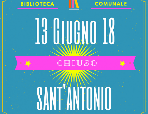 Avviso: chiusura 13 giugno 2018 (Festa di S. Antonio)
