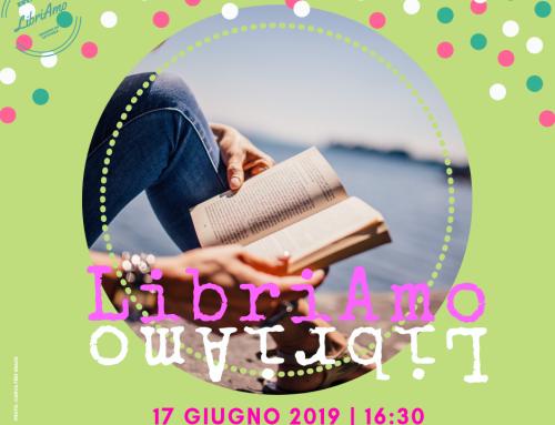 LibriAmo Gruppo di lettura autogestito. Giugno 2019