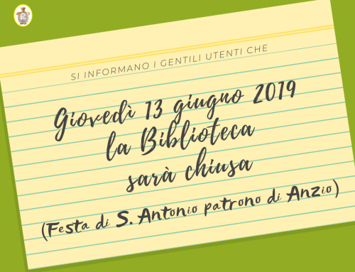 Avviso: chiusura 13 giugno 2019 (Festa di S. Antonio)