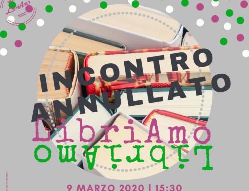 LibriAmo Gruppo di lettura autogestito. Marzo 2020 (incontro annullato)