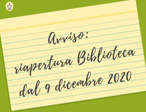 Avviso: riapertura Biblioteca dal 9 dicembre 2020
