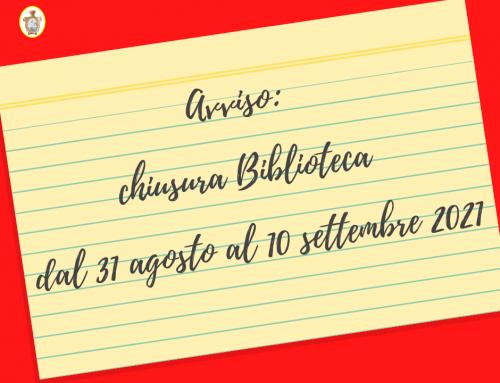 Avviso: chiusura Biblioteca dal 31 agosto al 10 settembre 2021