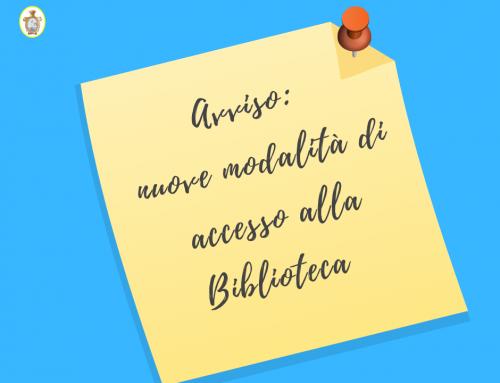 Avviso: nuove modalità di accesso alla Biblioteca